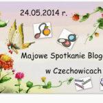 Majowe Spotkanie Blogerek w Czechowicach – lista uczestników