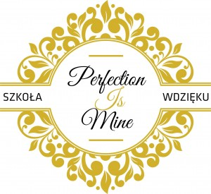 perfection is mine - szkoła wdzięku