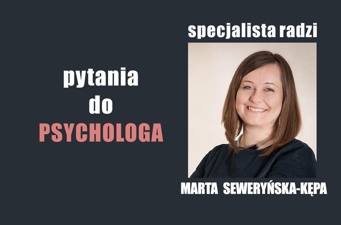 Marta Seweryńska-Kępa Psycholog
