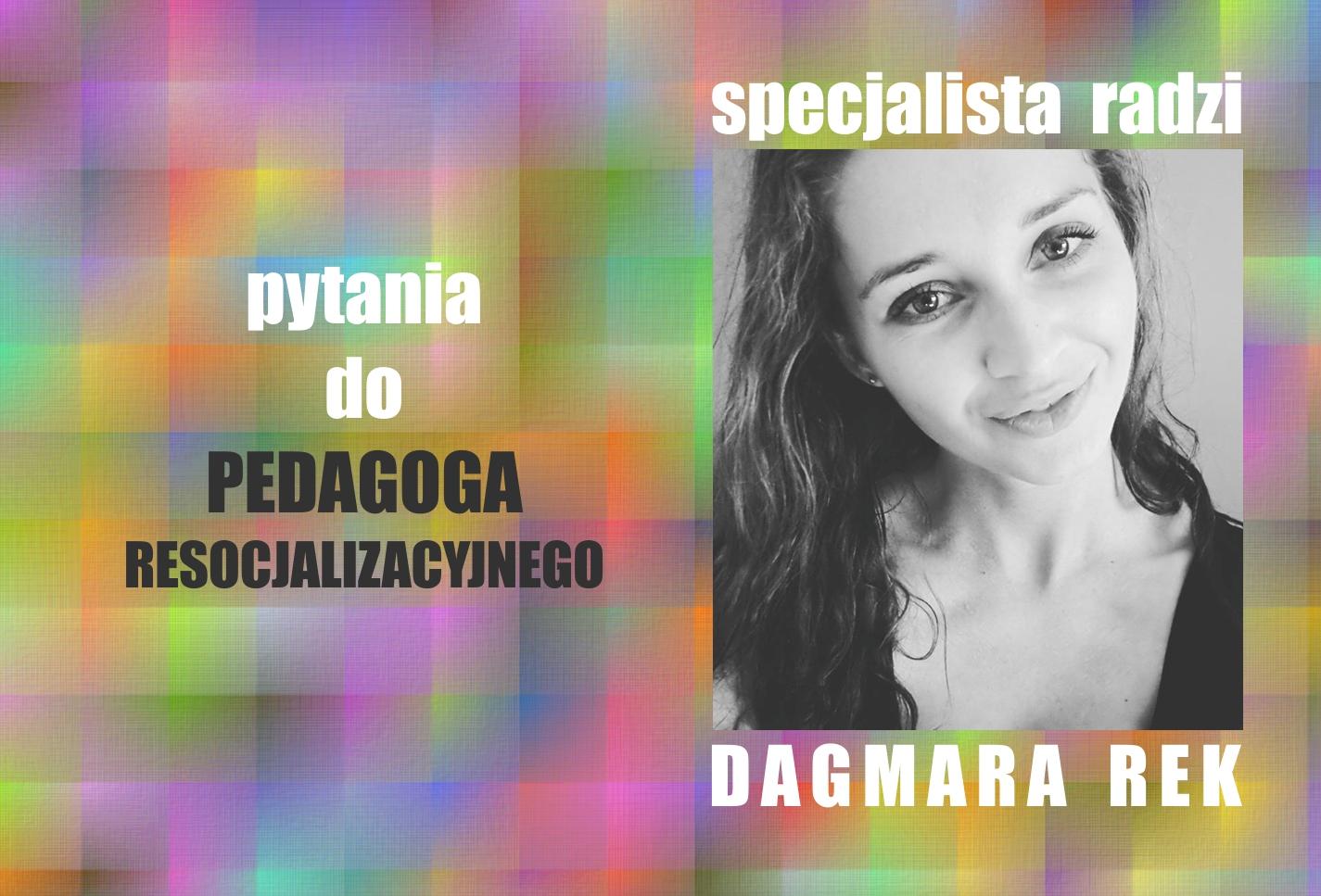 specjalista-radzi-dagmara-rek-pedagog-resocjalizacyjny